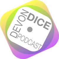 Devon Dice Podcast present Episode One