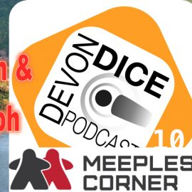 10. Devon Dice are joined Christoph from Meeples' Corner shop