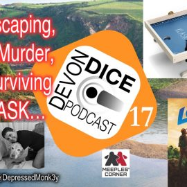 17. Devon Dice podcast Room Escaping, Surfing, Murder, space surviving and Klask…