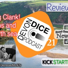 21. Devon Dice Explores Clank! Oceanos and the North sea