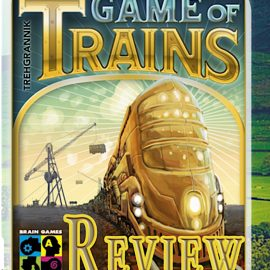 Game of Trains Review By Joel Wright