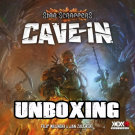 Unboxing Star Scrappers: Cave-in by Joel Wright from Hexy Studios