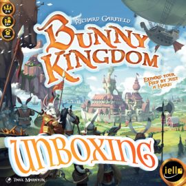 Unboxing Bunny Kingdom by Joel Wright