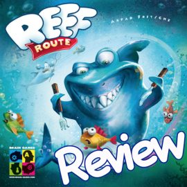 Reef Route Review By Joel and Isaac Wright