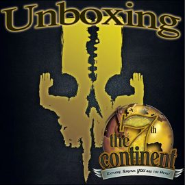 Unboxing 7th Continent By Joel