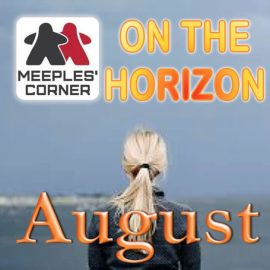On The Horizon – August 2018