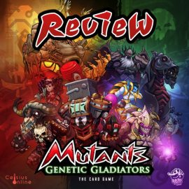 Mutants: The Card Game By Lucky Duck Games Preview By Joel Wright
