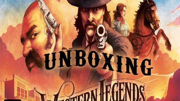 Unboxing Western Legends Kickstarter Ed By Joel Wright
