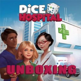 Unboxing Dice Hospital Kickstarter Ed by Joel