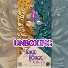 Unboxing Dice Forge: Rebellion expansion by Joel Wright