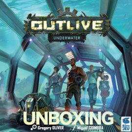 Unboxing Outlive: Underwater Expansion Plus Kickstarter extras by Joel Wright