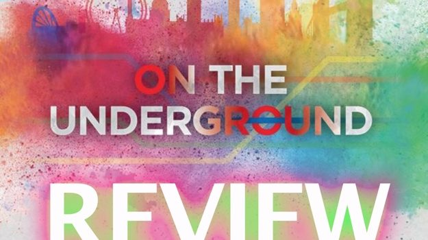 On The Underground Review By Joel Wright