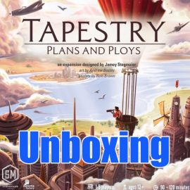 Unboxing Tapestry: Plans and Ploys an Expansion to Tapestry the board game